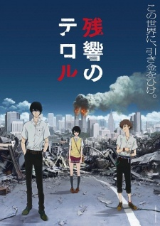Terror in Tokyo, Terror of Resonance, Terror in Resonance